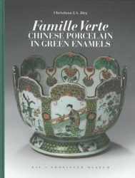 Famille Verte: Chinese Porcelain in Green Enamels