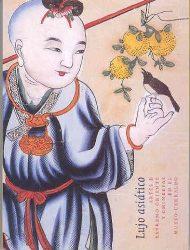 Lujo asiático : arte de Extremo Oriente y chinerías en el Museo de Cerralbo