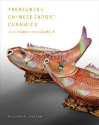Treasures of Chinese Export Ceramics from the Peabody Essex Museum