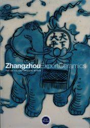 Zhangzhou Export Ceramics The So-Called Swatow Wares