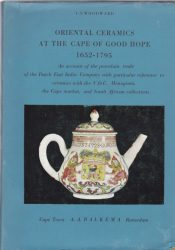 Oriental ceramics at the Cape of Good Hope 1652-1795