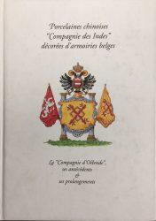 Porcelaines chinoises «Compagnie des Indes» décorées d'armoiries belges